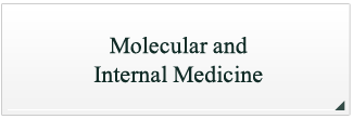 Molecular and Internal medicine